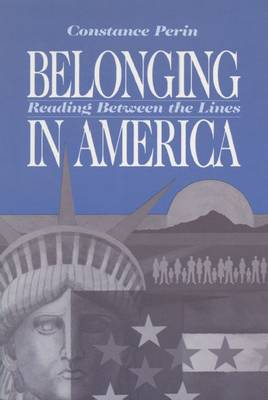 Belonging in America: Reading Between the Lines (Paperback)