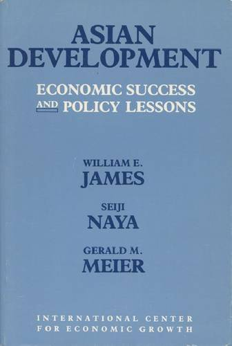 Asian Development: Economic Success and Policy Lessons (Paperback)