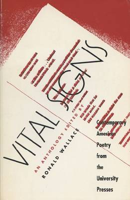 Vital Signs: Contemporary American Poetry from the University Presses (Hardback)