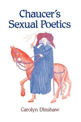 Chaucer's Sexual Poetics (Paperback)