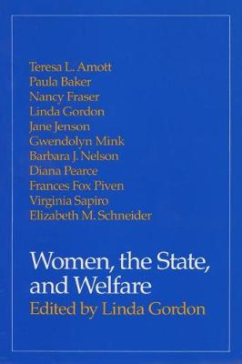 Women, the State, and Welfare (Paperback)