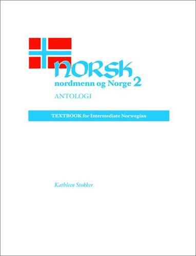 Norsk, Nordmenn Og Norge Antologi (Paperback)