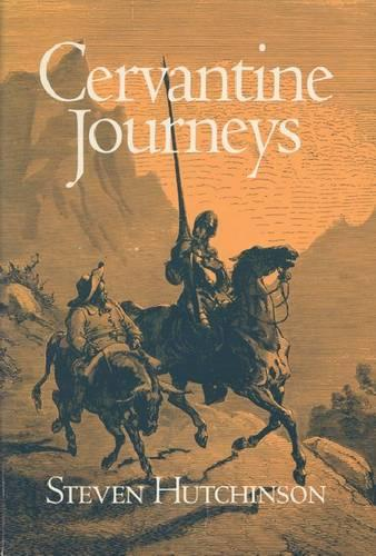 Cervantine Journeys (Paperback)