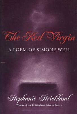 The Red Virgin: A Poem of Simone Weil (Hardback)