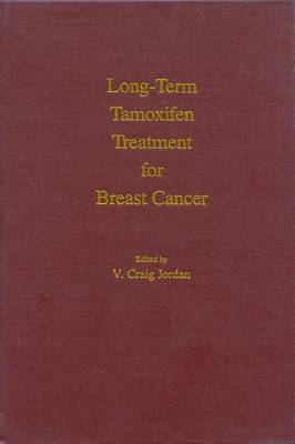 Long-term Tamoxifen Treatment for Breast Cancer (Hardback)