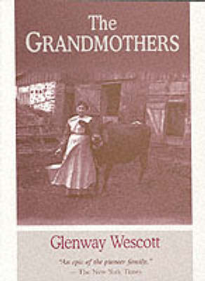 The Grandmothers: A Family Portrait - North Coast Book (Paperback)