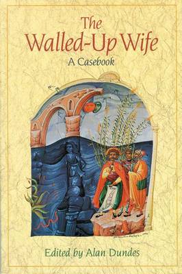 The Walled-up Wife: A Casebook (Hardback)
