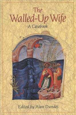 The Walled-up Wife: A Casebook (Paperback)