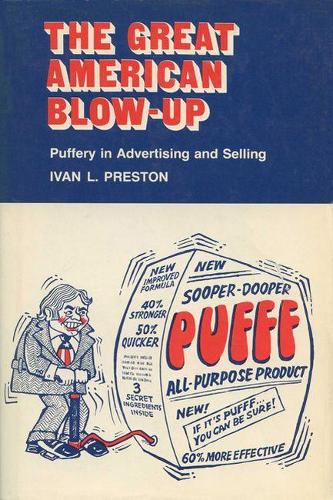 Great American Blow-up: Puffery in Advertising and Selling (Paperback)