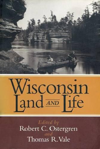 Wisconsin Land and Life - North Coast Book (Hardback)