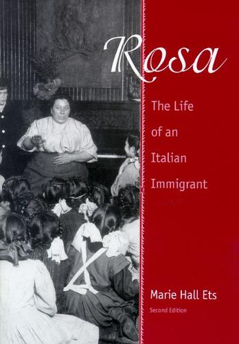 Rosa: The Life of an Italian Immigrant - Wisconsin Studies in Autobiography (Paperback)