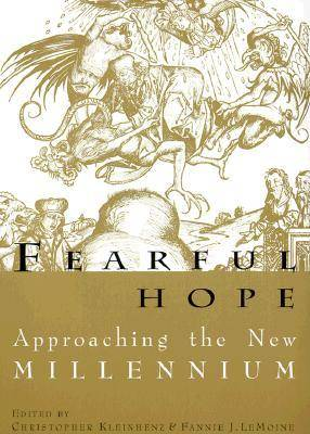 Fearful Hope: Approaching the New Millennium (Paperback)