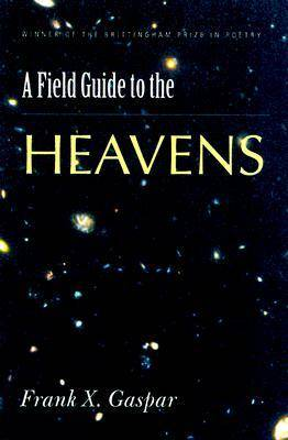 A Field Guide to the Heavens (Hardback)