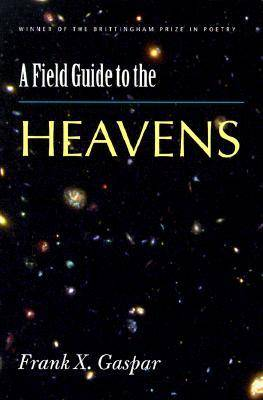 A Field Guide to the Heavens (Paperback)