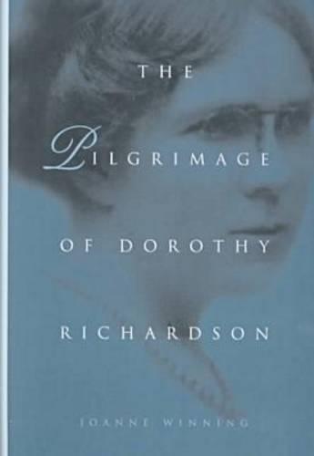 The Pilgrimage of Dorothy Richardson (Paperback)
