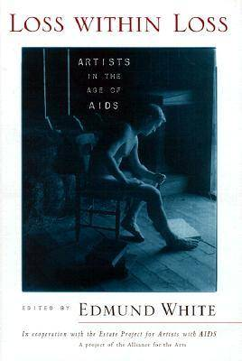 Loss within Loss: Artists in the Age of AIDS (Hardback)