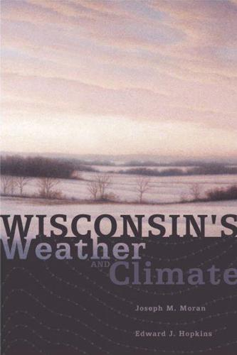 Wisconsin's Weather and Climate (Paperback)