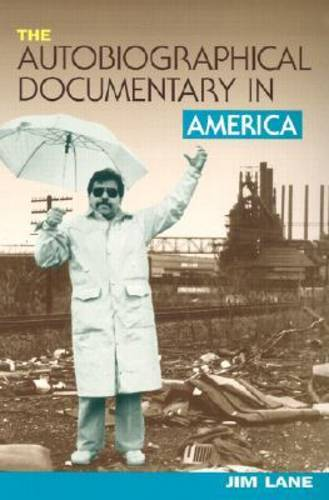 The Autobiographical Documentary in America (Paperback)