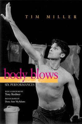 Body Blows: Six Performances - Living Out: Gay and Lesbian Autobiographies (Hardback)