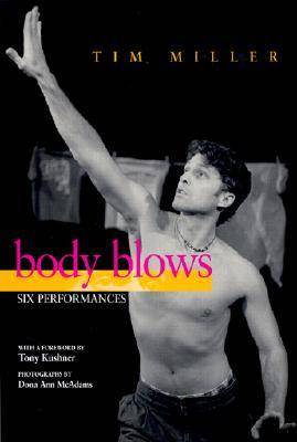 Body Blows: Six Performances - Living Out: Gay and Lesbian Autobiographies (Paperback)