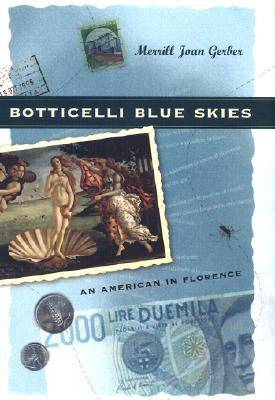 Botticelli Blue Skies: An American in Florence (Hardback)