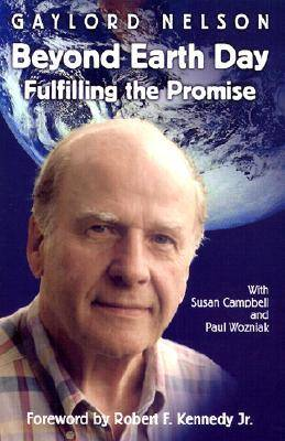 Beyond Earth Day: Fulfilling the Promise (Hardback)