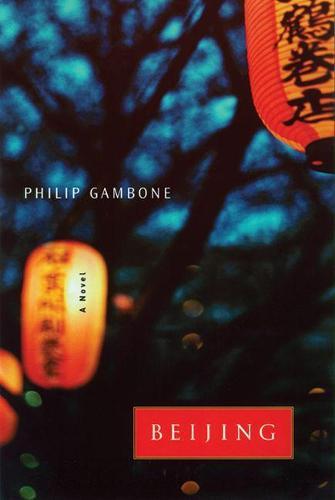 Beijing: A Novel (Hardback)