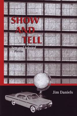 Show and Tell: New and Selected Poems (Hardback)
