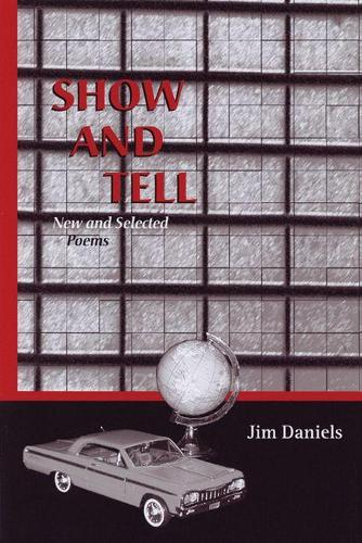 Show and Tell: New and Selected Poems (Paperback)