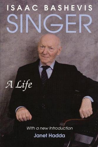Isaac Bashevis Singer: A Life (Paperback)