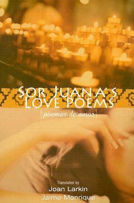 Sor Juana's Love Poems (Paperback)