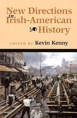 New Directions in Irish-American History - History of Ireland & the Irish Diaspora (Paperback)