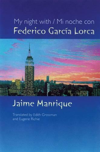 My Night With/Mi Noche Con Federico Garcia Lorca (Paperback)