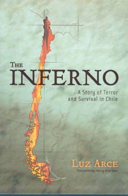 The Inferno: A Story of Terror and Survival in Chile (Hardback)