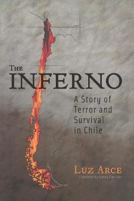 The Inferno: A Story of Terror and Survival in Chile (Paperback)