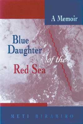 Blue Daughter of the Red Sea: A Memoir (Hardback)