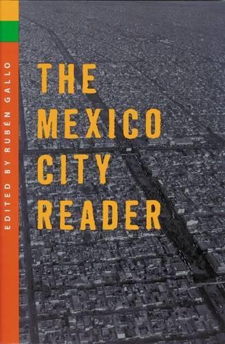 The Mexico City Reader (Hardback)