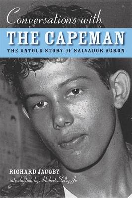 Conversations with the Capeman: The Untold Story of Salvador Agron (Paperback)