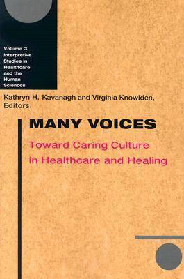 Many Voices: Toward Caring Culture in Healthcare and Healing (Paperback)