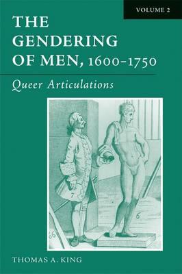 The Gendering of Men, 1600-1750: The English Phallus (Hardback)