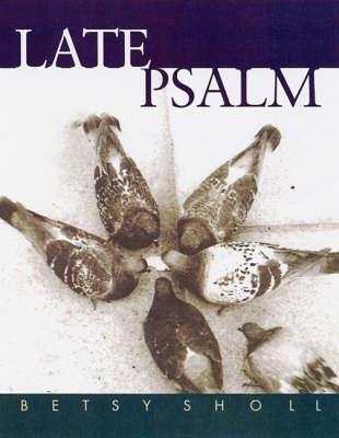 Late Psalm (Hardback)