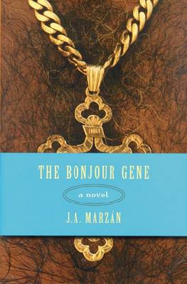 The Bonjour Gene: A Novel (Hardback)