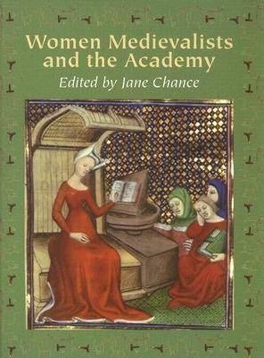 Women Medievalists and the Academy (Hardback)
