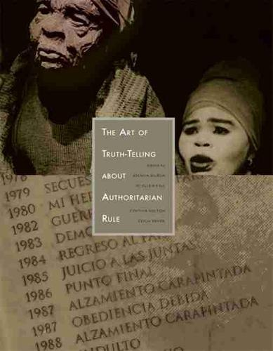 The Art of Truth-telling About Authoritarian Rule (Paperback)