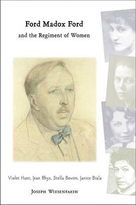 Ford Madox Ford and the Regiment of Women (Hardback)