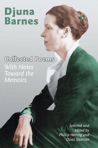 Collected Poems: With Notes Toward the Memoirs (Paperback)