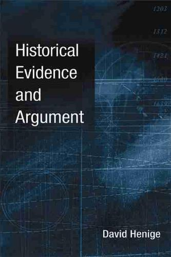Historical Evidence and Argument (Hardback)