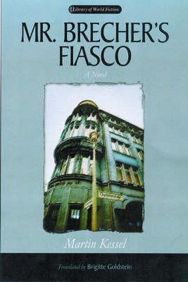 Mr. Brecher's Fiasco: A Novel - Library of World Fiction (Hardback)
