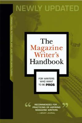 The Magazine Writer's Handbook (Paperback)