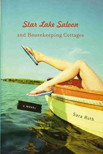 Star Lake Saloon and Housekeeping Cottages: A Novel - Library of American Fiction (Paperback)